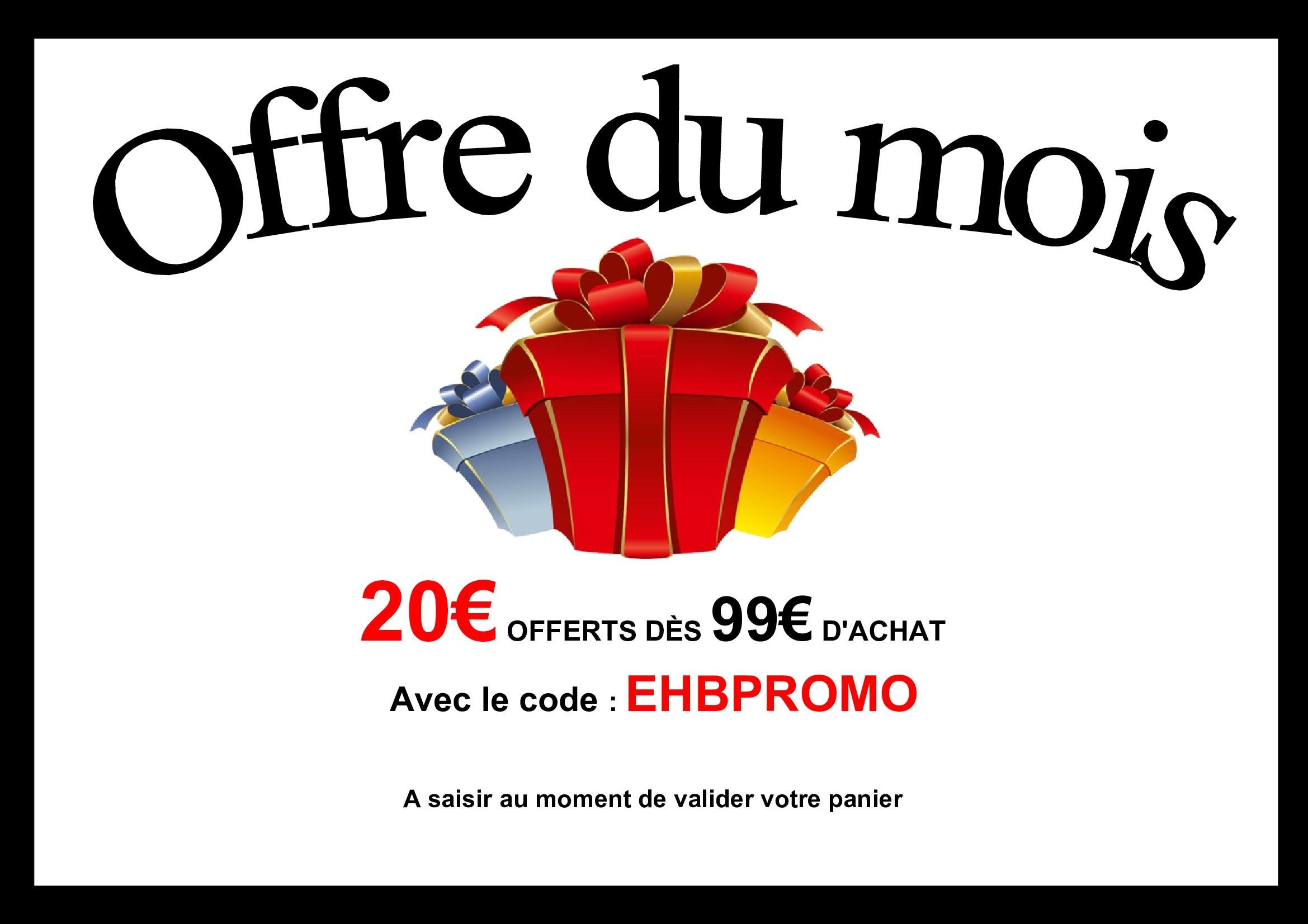 20€ offerts dès 99€ d'achat